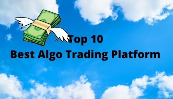 Top 10 Algo Trading Software In India, best algo trading software in india, algo trading software for retail investors, algorithmic trading companies india, algo trading software providers in india, Best Algo Trading software,